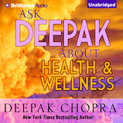 Ask Deepak about Health and Wellness Audiobook, by Deepak Chopra