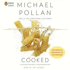 Cooked: A Natural History of Transformation Audiobook, by Michael Pollan