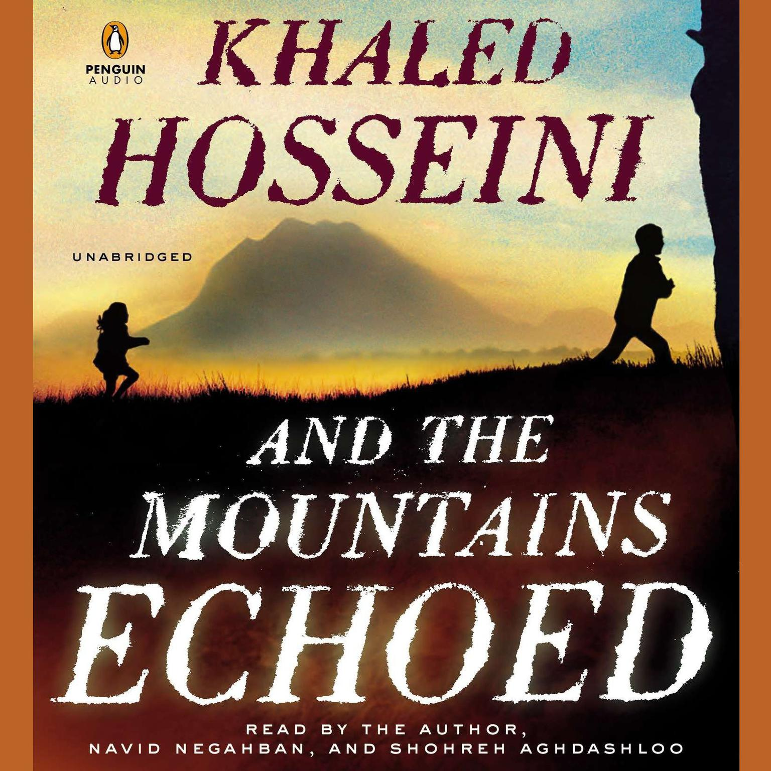 Printable And the Mountains Echoed: a novel by the bestselling author of The Kite Runner and A Thousand Splendid Sun s Audiobook Cover Art
