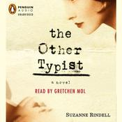 The Other Typist, by Suzanne Rindell