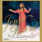 Jenni Rivera: The Incredible Story of a Warrior Butterfly Audiobook, by Leila Cobo