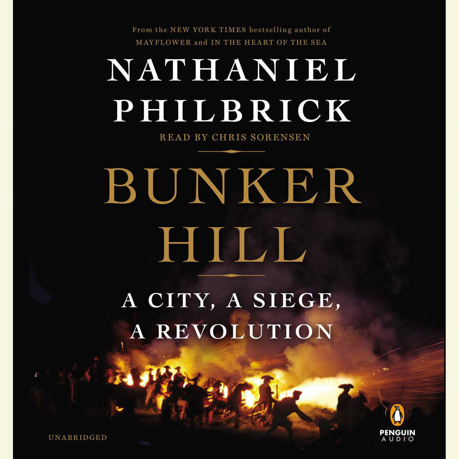 Printable Bunker Hill: A City, a Siege, a Revolution Audiobook Cover Art