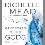 Gameboard of the Gods Audiobook, by Richelle Mead