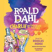 Charlie and the Chocolate Factory Audiobook, by Roald Dahl