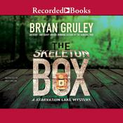 The Skeleton Box, by Bryan Gruley