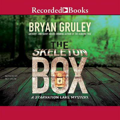 The Skeleton Box Audiobook, by Bryan Gruley