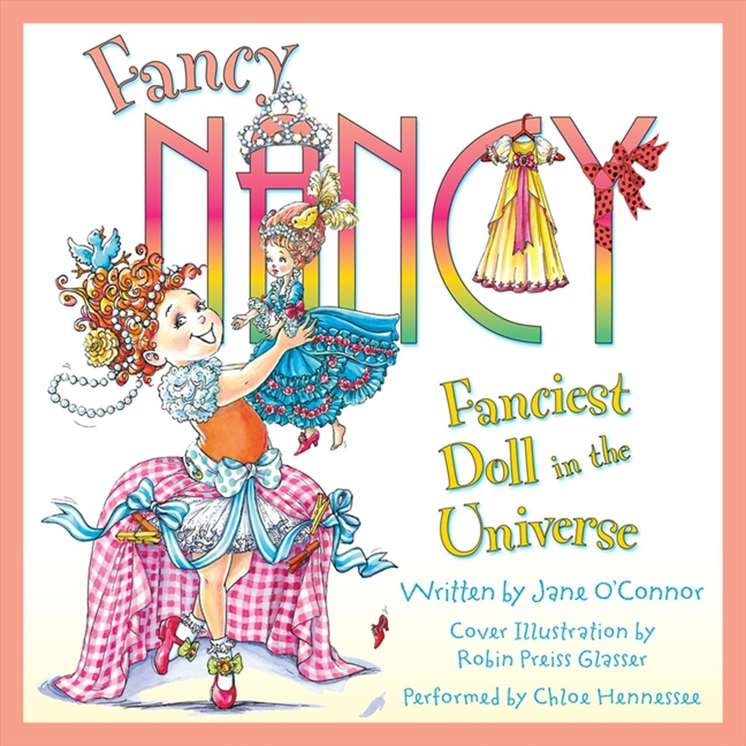 Printable Fancy Nancy: Fanciest Doll in the Universe Audiobook Cover Art