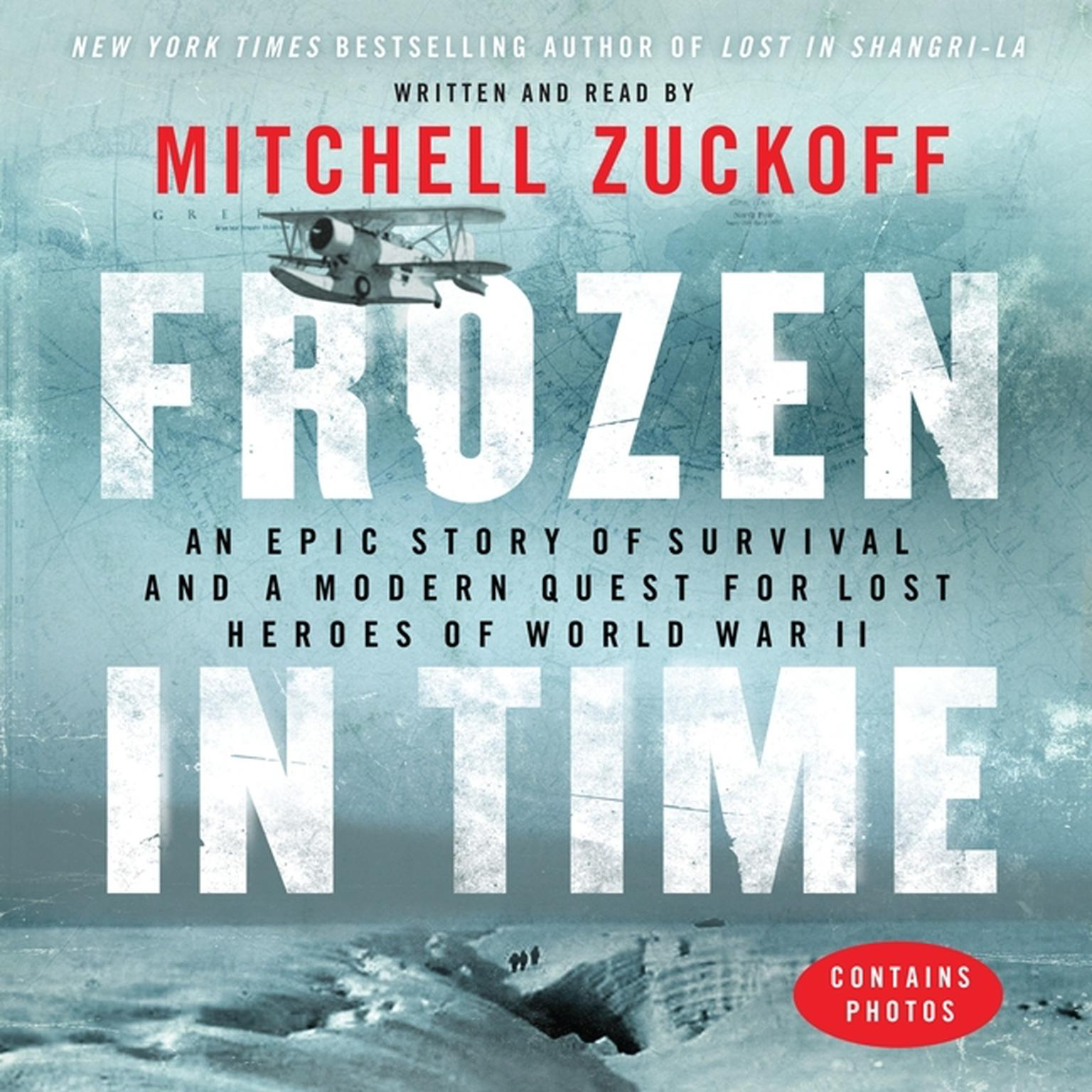 Printable Frozen in Time: An Epic Story of Survival and a Modern Quest for Lost Heroes of World War II Audiobook Cover Art