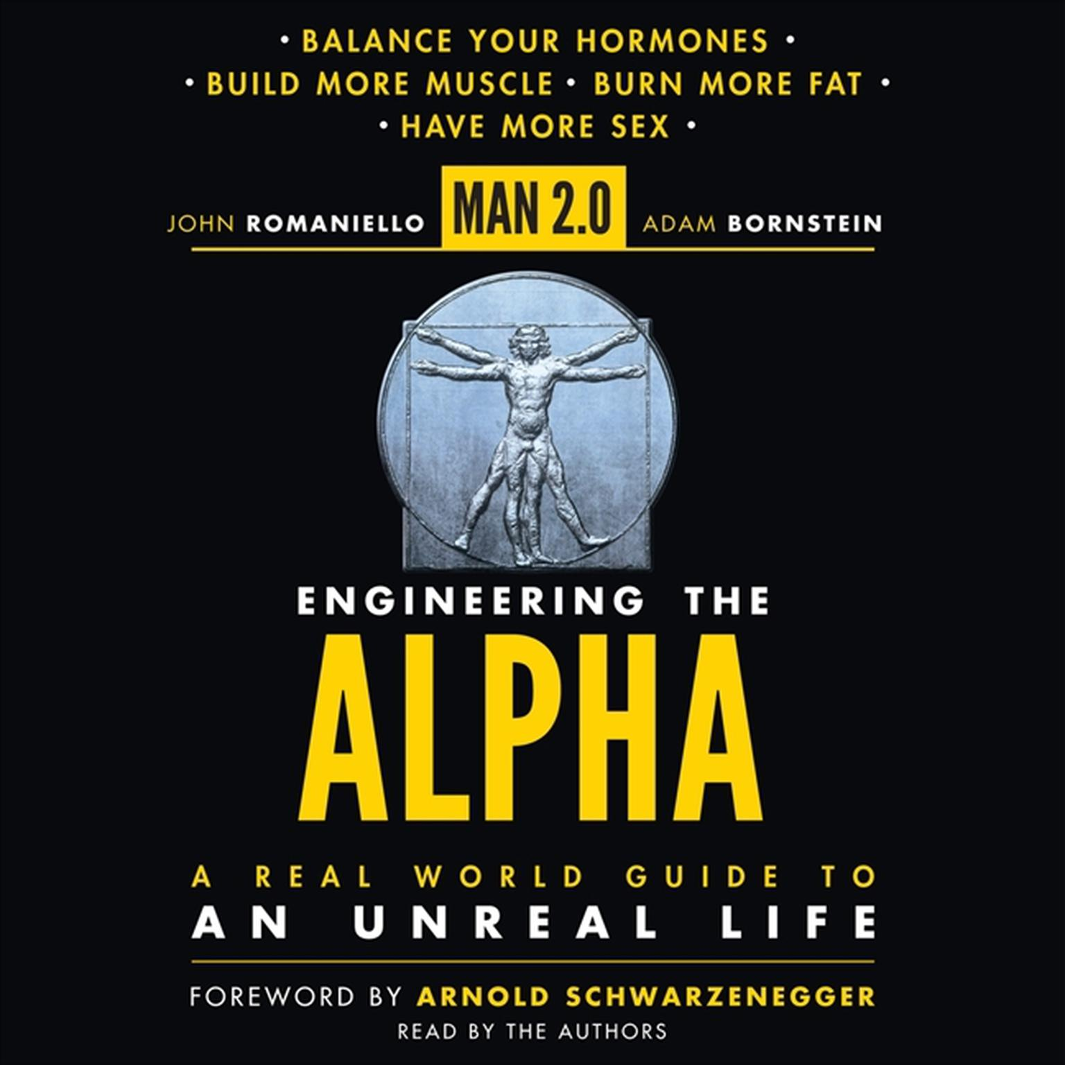 Printable Man 2.0 Engineering the Alpha: A Real World Guide to an Unreal Life: Build More Muscle. Burn More Fat. Have More Sex Audiobook Cover Art