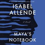 Mayas Notebook, by Isabel Allende