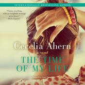 The Time of My Life: A Novel Audiobook, by Cecelia Ahern