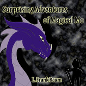 Surprising Adventures of Magical Mo Audiobook, by L. Frank Baum