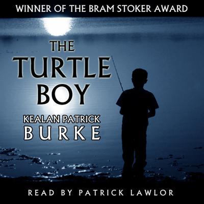 Turtle Boy Audiobook, by Kealan Patrick Burke