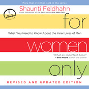 For Women Only: What You Need to Know About the Inner Lives of Men, by Shaunti Feldhahn