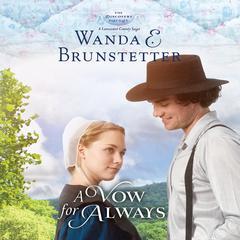 A Vow for Always Audiobook, by Wanda E. Brunstetter