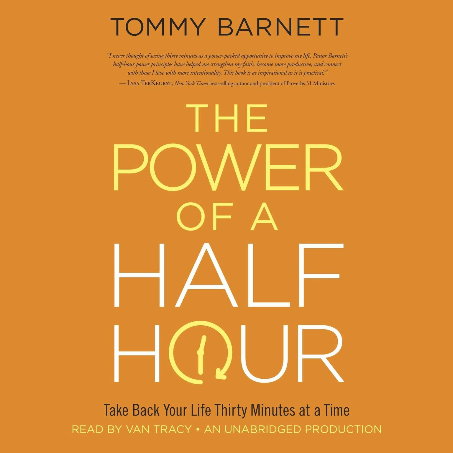 Printable The Power of a Half Hour: Take Back Your Life Thirty Minutes at a Time Audiobook Cover Art