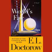 Worlds Fair: A Novel Audiobook, by E. L. Doctorow