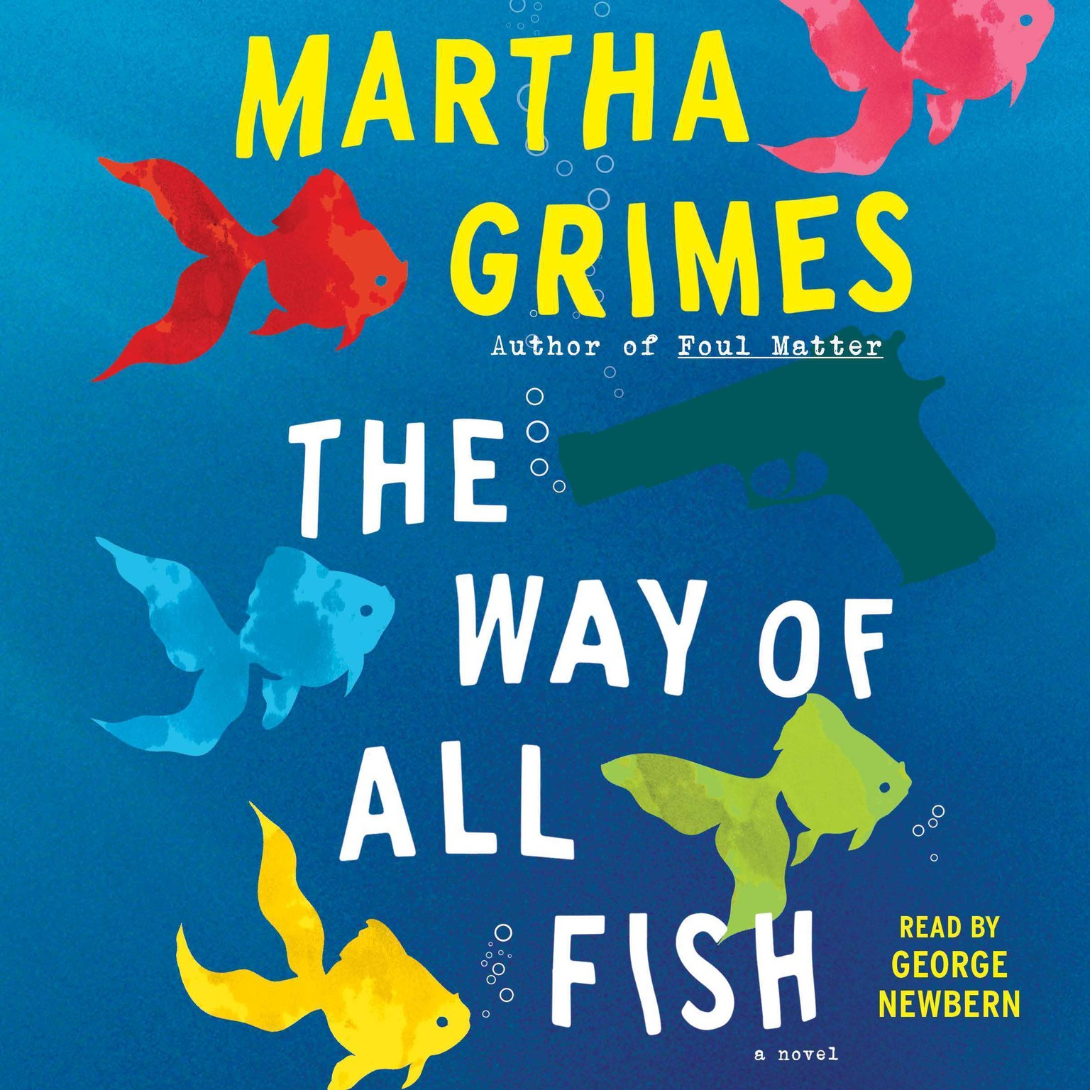 Printable The Way of All Fish: A Novel Audiobook Cover Art