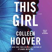 This Girl: A Novel, by Colleen Hoover