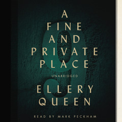 A Fine and Private Place Audiobook, by Ellery Queen