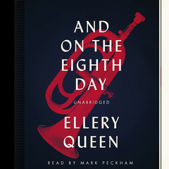 And on the Eighth Day Audiobook, by Ellery Queen