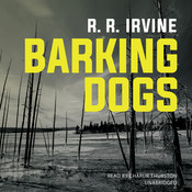 Barking Dogs Audiobook, by Robert R. Irvine