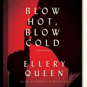 Blow Hot, Blow Cold, by Ellery Queen
