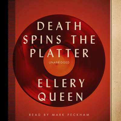 Death Spins the Platter Audiobook, by Ellery Queen