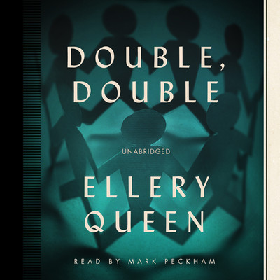 Double, Double: A New Novel of Wrightsville Audiobook, by Ellery Queen