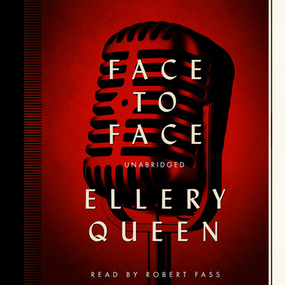 Face to Face Audiobook, by Ellery Queen