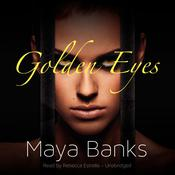 Golden Eyes, by Maya Banks
