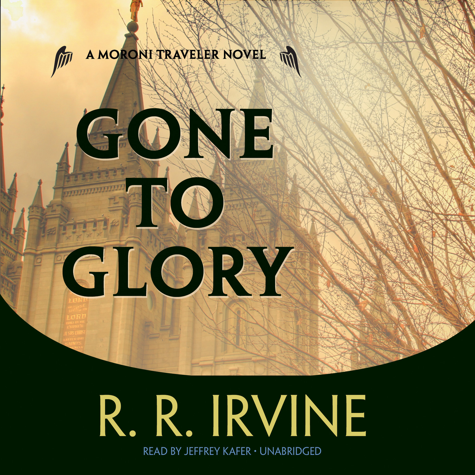 Printable Gone to Glory: A Moroni Traveler Novel Audiobook Cover Art