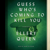 Guess Who's Coming to Kill You Audiobook, by Ellery Queen