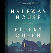 Halfway House Audiobook, by Ellery Queen