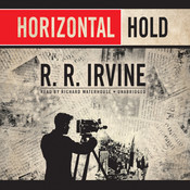 Horizontal Hold Audiobook, by Robert R. Irvine