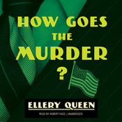 How Goes the Murder?, by Ellery Queen