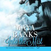 Into the Mist, by Maya Banks