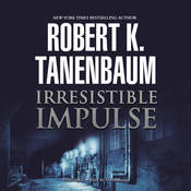 Irresistible Impulse, by Robert K. Tanenbaum