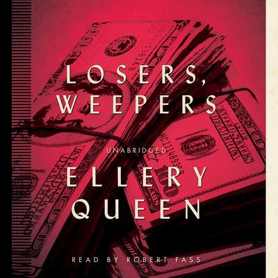 Losers, Weepers Audiobook, by Ellery Queen
