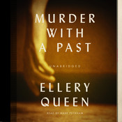 Murder with a Past Audiobook, by Ellery Queen