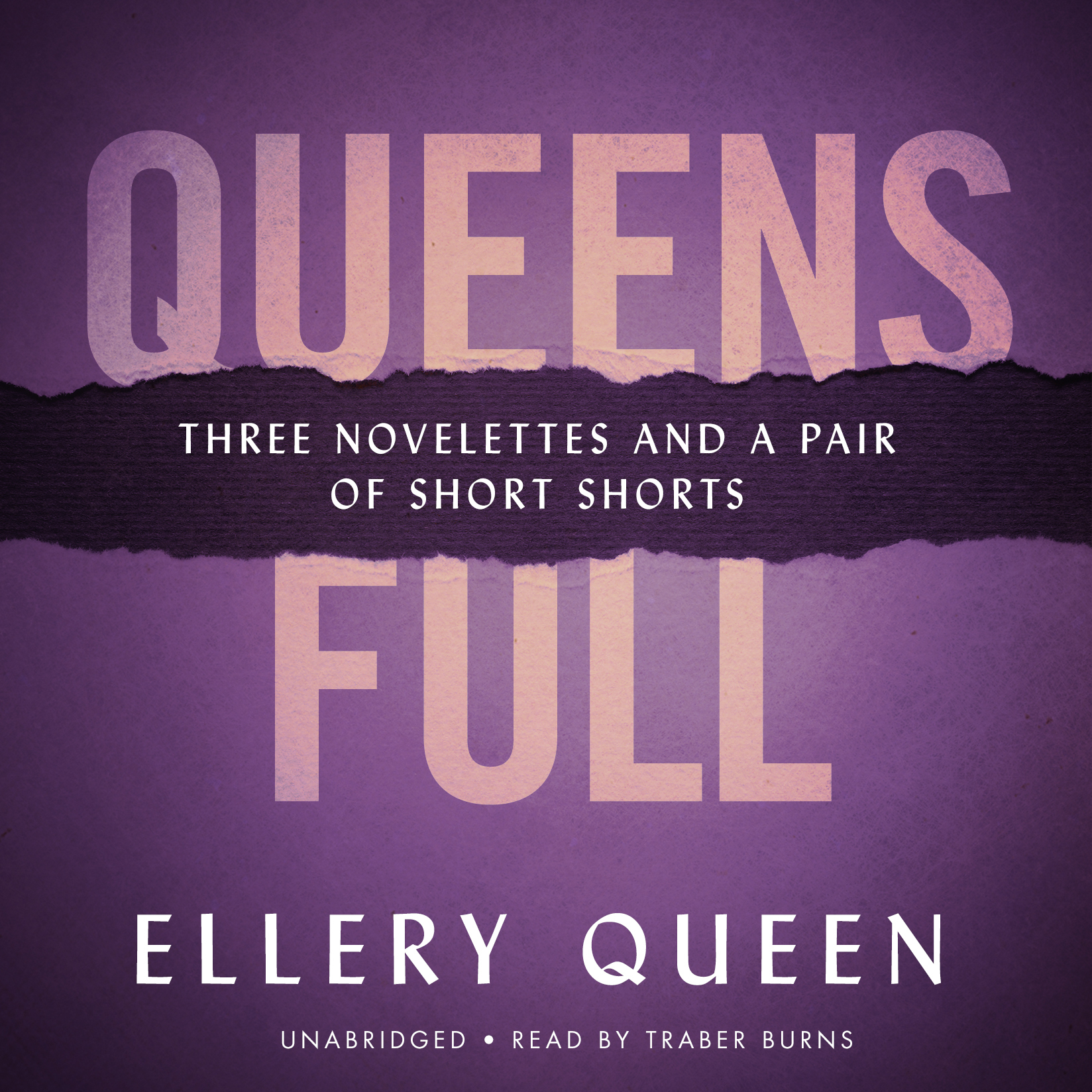Printable Queens Full: Three Novelettes and a Pair of Short Shorts Audiobook Cover Art