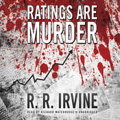 Ratings Are Murder Audiobook, by Robert R. Irvine