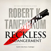 Reckless Endangerment, by Robert K. Tanenbaum