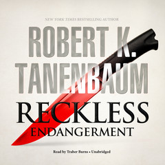 Reckless Endangerment Audiobook, by Robert K. Tanenbaum