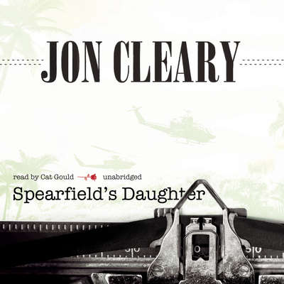 Spearfield's Daughter Audiobook, by Jon Cleary