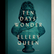 Ten Days' Wonder Audiobook, by Ellery Queen
