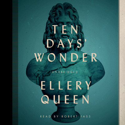 Ten Days' Wonder Audiobook, by Ellery Queen