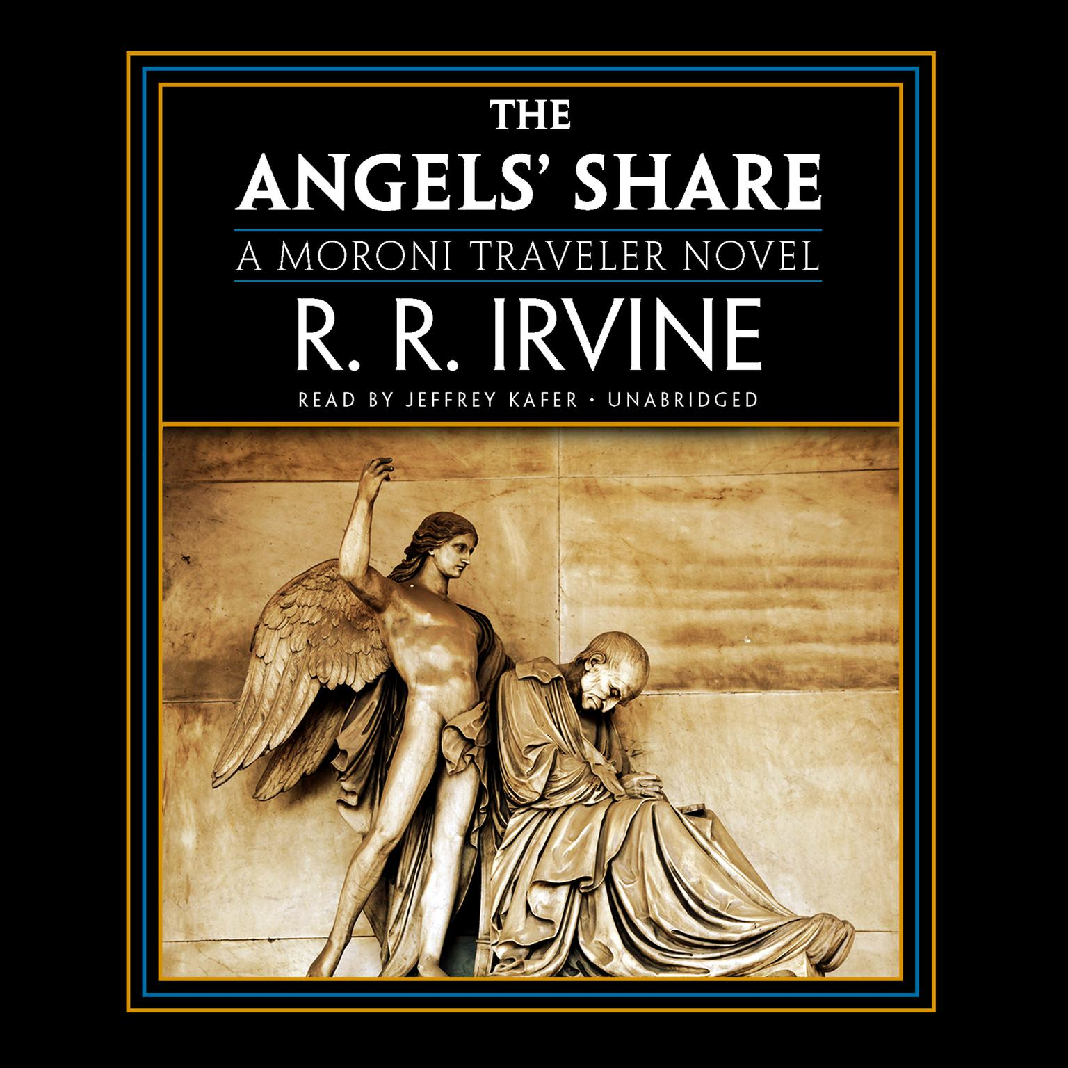 Printable The Angels' Share: A Moroni Traveler Novel Audiobook Cover Art