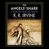 The Angels' Share: A Moroni Traveler Novel Audiobook, by Robert R. Irvine
