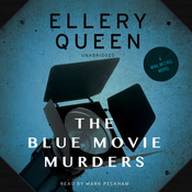 The Blue Movie Murders Audiobook, by Ellery Queen